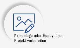 Firmenlogo oder Handyhüllen Projekt vorbereiten